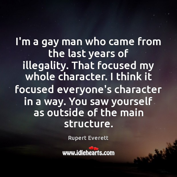 Image, I'm a gay man who came from the last years of illegality.