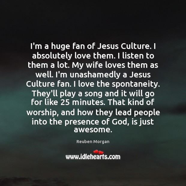 I'm a huge fan of Jesus Culture. I absolutely love them. I Image