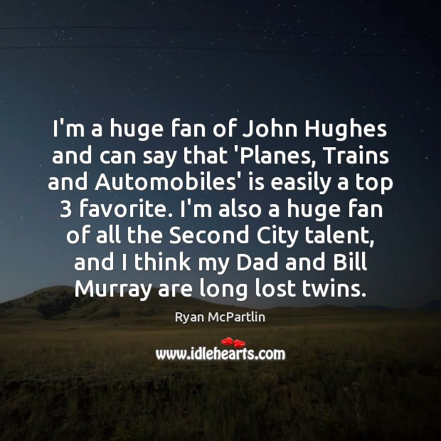 Image, I'm a huge fan of John Hughes and can say that 'Planes,