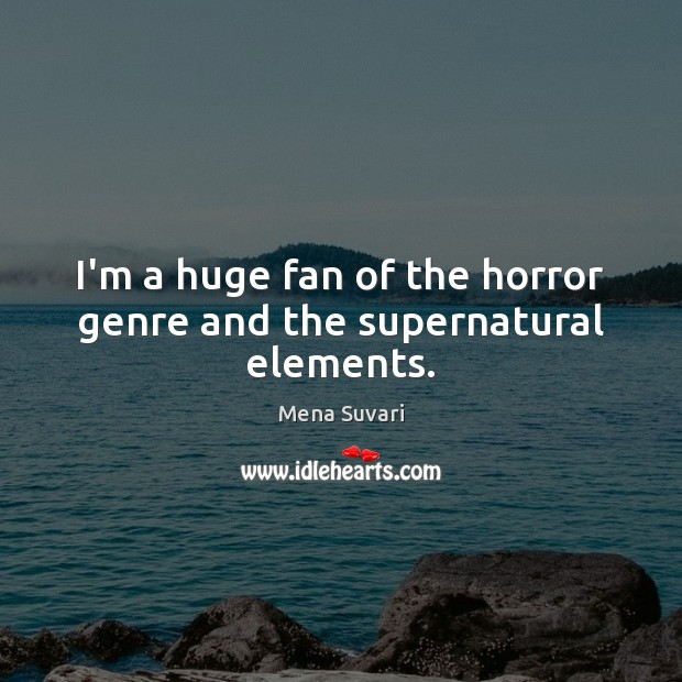 I'm a huge fan of the horror genre and the supernatural elements. Image