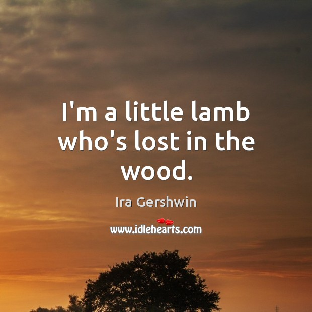 I'm a little lamb who's lost in the wood. Image