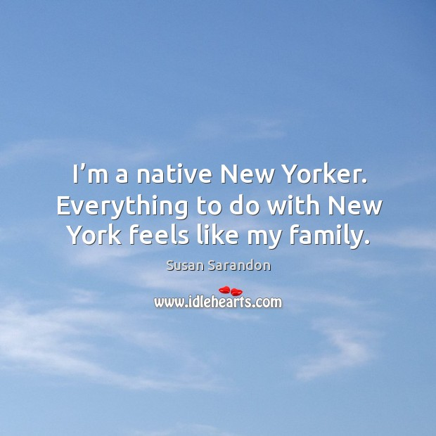 Image, I'm a native new yorker. Everything to do with new york feels like my family.
