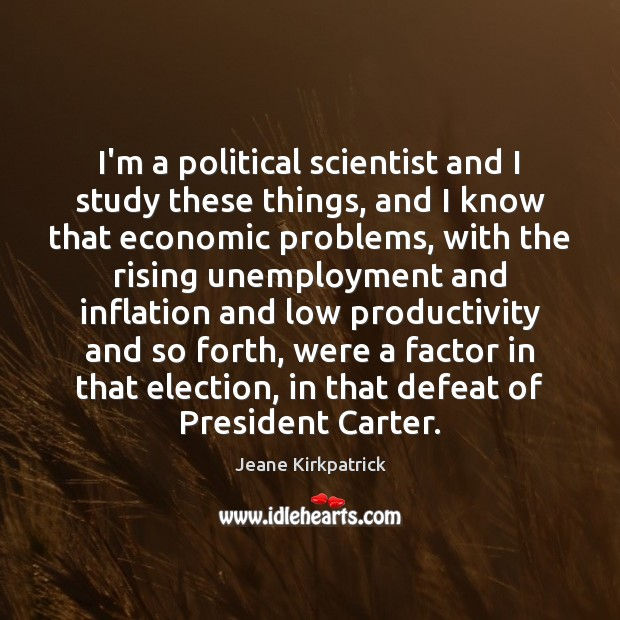 I'm a political scientist and I study these things, and I know Image