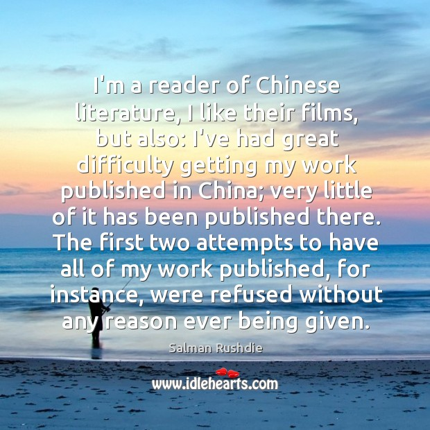 Image, I'm a reader of Chinese literature, I like their films, but also: