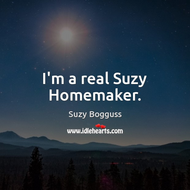 Picture Quote by Suzy Bogguss