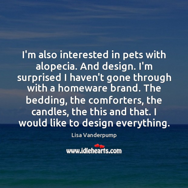 Image, I'm also interested in pets with alopecia. And design. I'm surprised I