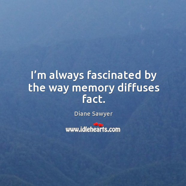 Picture Quote by Diane Sawyer