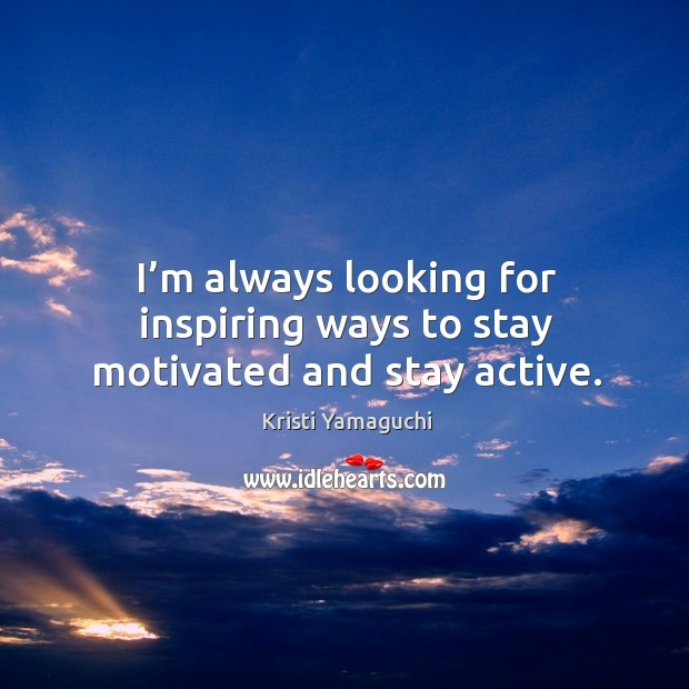 I'm always looking for inspiring ways to stay motivated and stay active. Image
