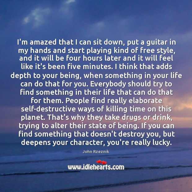 I'm amazed that I can sit down, put a guitar in my John Rzeznik Picture Quote