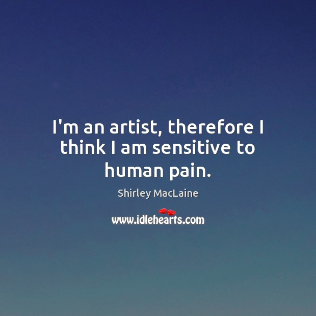 Picture Quote by Shirley MacLaine