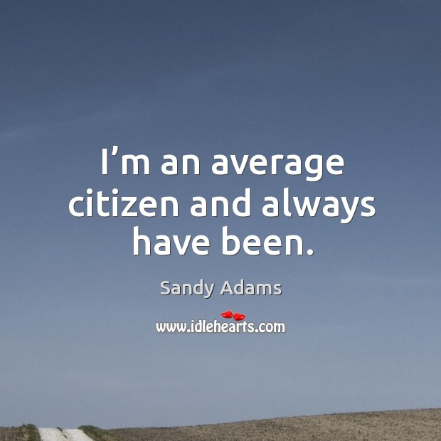 Picture Quote by Sandy Adams