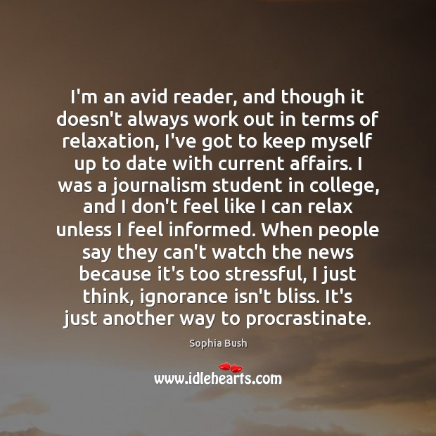 I'm an avid reader, and though it doesn't always work out in Image