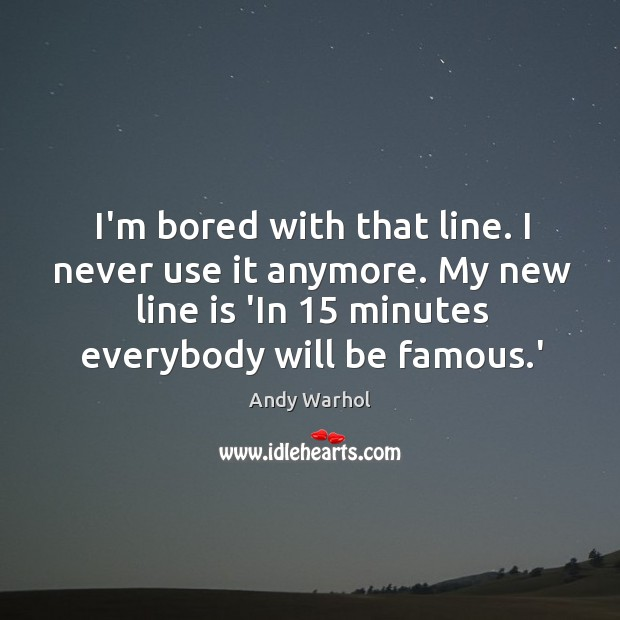 I'm bored with that line. I never use it anymore. My new Image