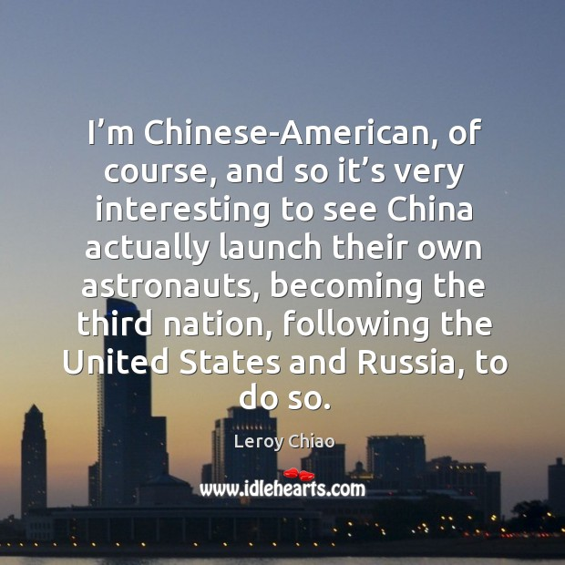 I'm chinese-american, of course, and so it's very interesting to see china actually Image