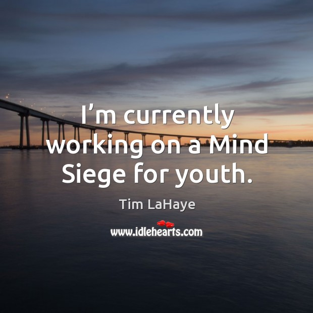 I'm currently working on a mind siege for youth. Image