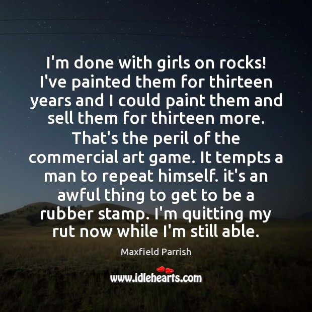 Image, I'm done with girls on rocks! I've painted them for thirteen years