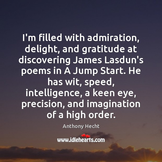 Image, I'm filled with admiration, delight, and gratitude at discovering James Lasdun's poems