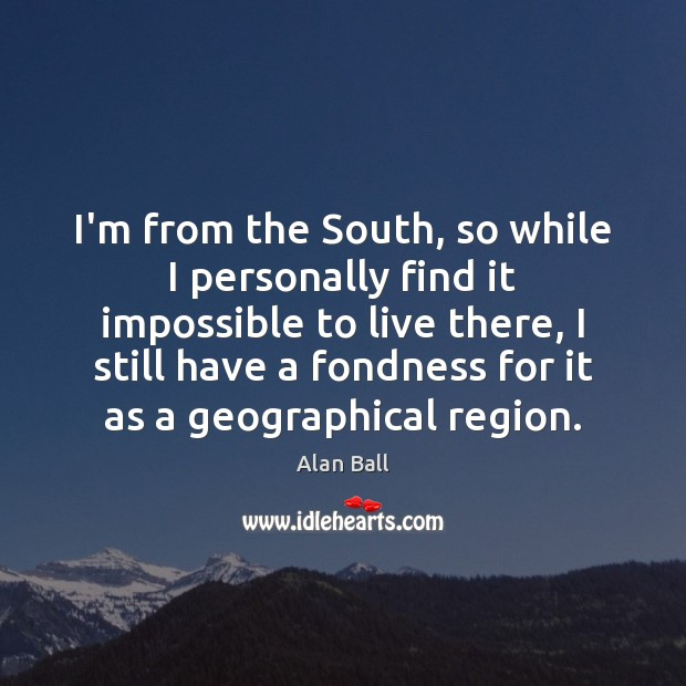 I'm from the South, so while I personally find it impossible to Image