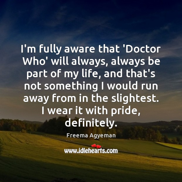 I'm fully aware that 'Doctor Who' will always, always be part of Image