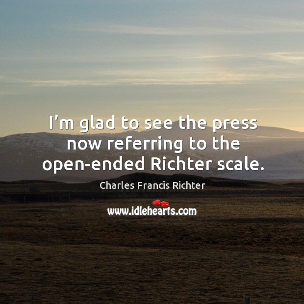 Picture Quote by Charles Francis Richter
