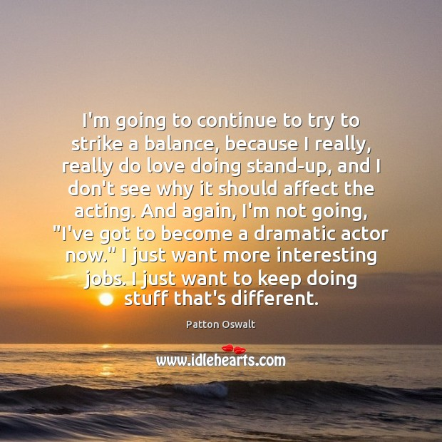 Image, I'm going to continue to try to strike a balance, because I