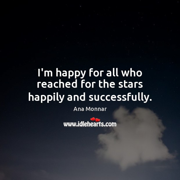 Image, I'm happy for all who reached for the stars happily and successfully.