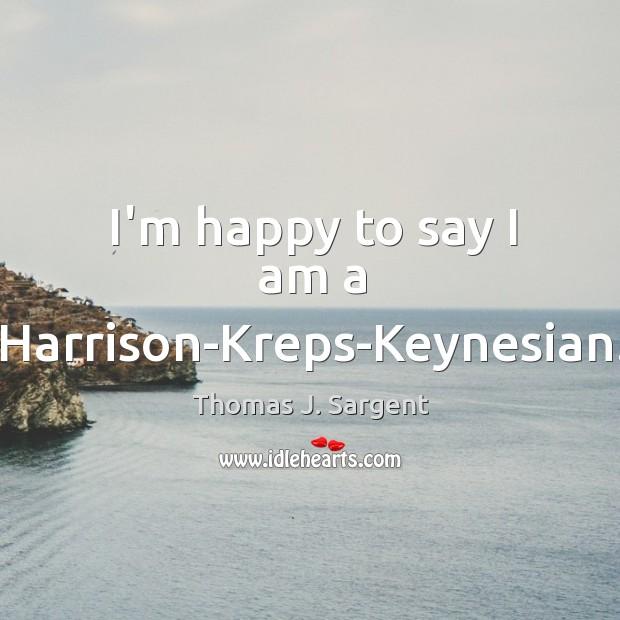 I'm happy to say I am a Harrison-Kreps-Keynesian. Image