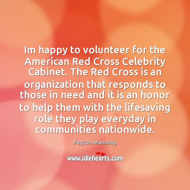 Image, Im happy to volunteer for the American Red Cross Celebrity Cabinet. The