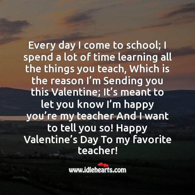 I'm happy you're my teacher Valentine's Day Quotes Image