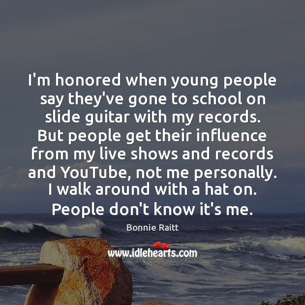 I'm honored when young people say they've gone to school on slide Image