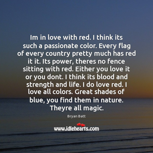 Image, Im in love with red. I think its such a passionate color.