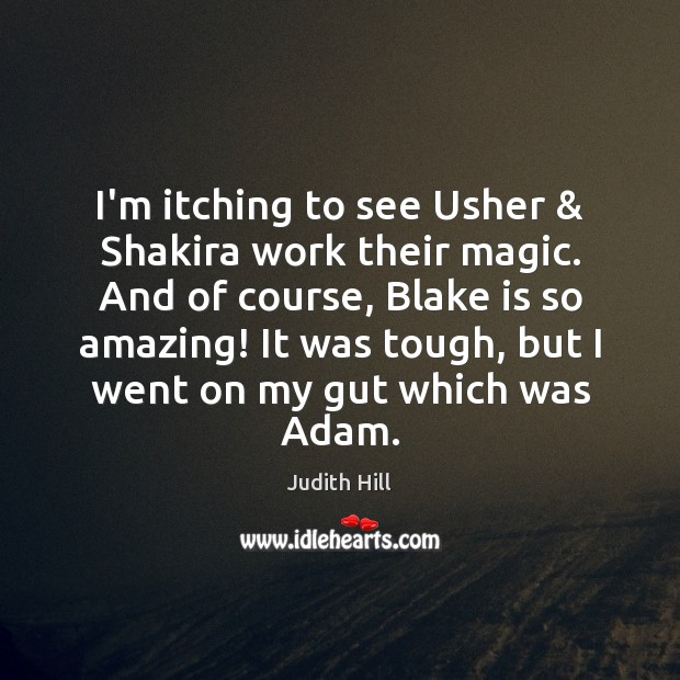I'm itching to see Usher & Shakira work their magic. And of course, Image