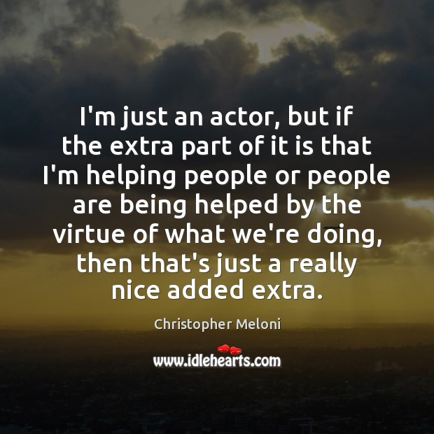 I'm just an actor, but if the extra part of it is Image