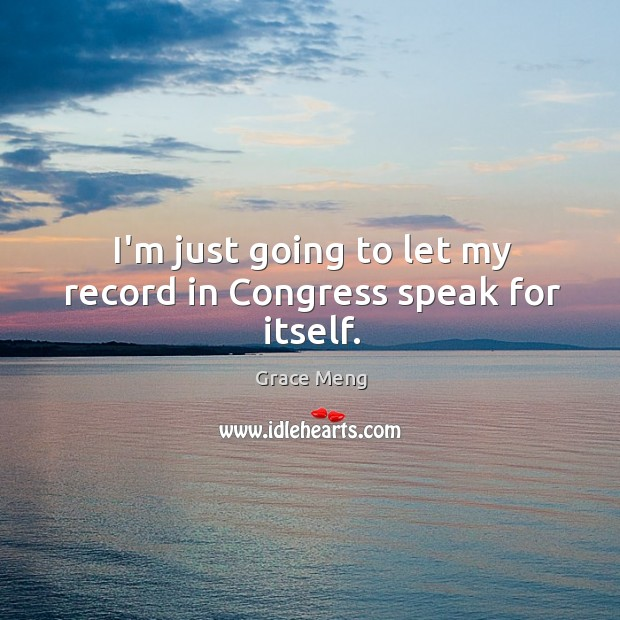 Image, I'm just going to let my record in Congress speak for itself.