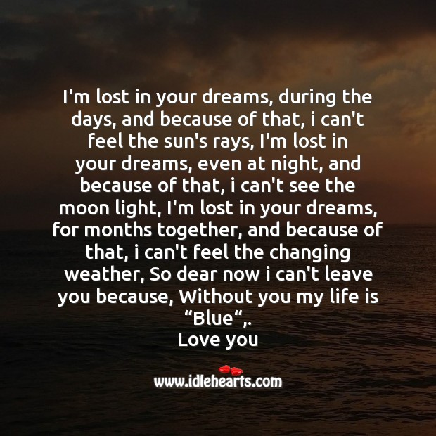 I'm lost in your dreams Valentine's Day Messages Image