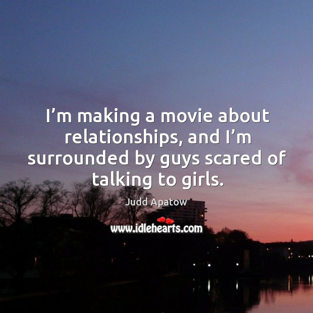 Picture Quote by Judd Apatow