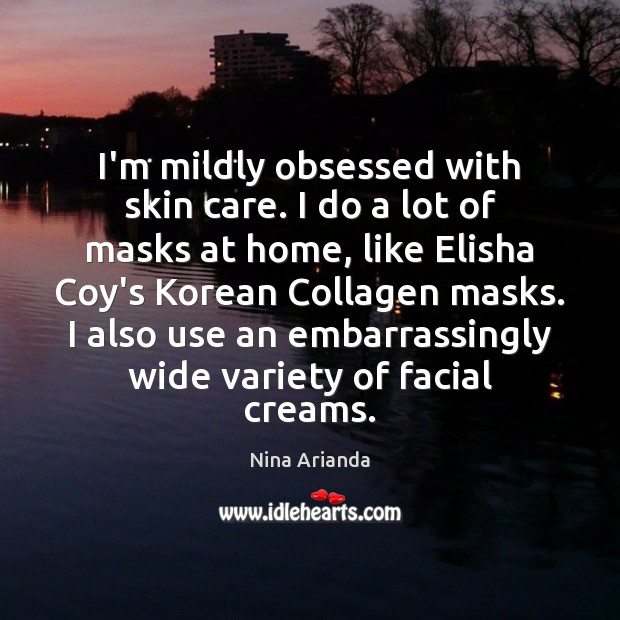 I'm mildly obsessed with skin care. I do a lot of masks Image