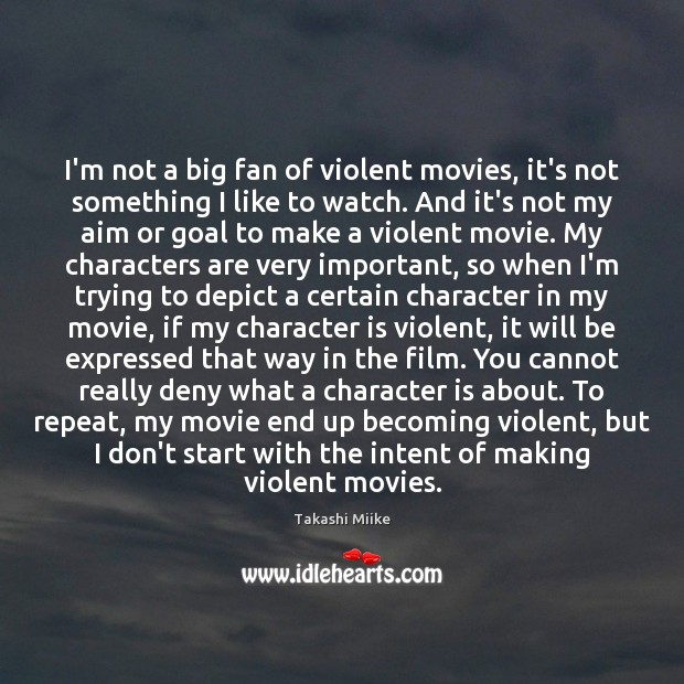 Image, I'm not a big fan of violent movies, it's not something I