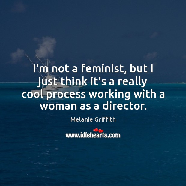 I'm not a feminist, but I just think it's a really cool Image