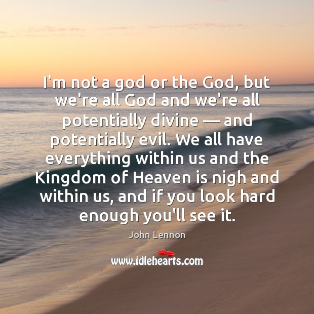 I'm not a God or the God, but we're all God and Image