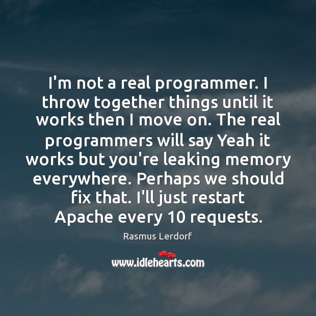 Image, I'm not a real programmer. I throw together things until it works