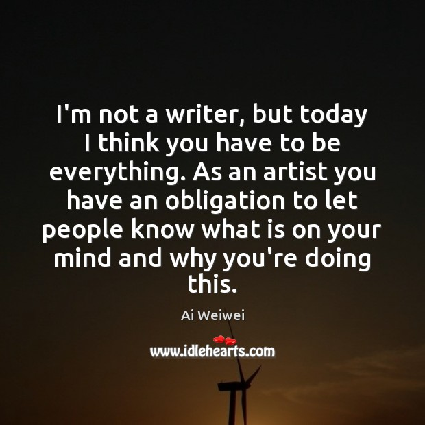 I'm not a writer, but today I think you have to be Image