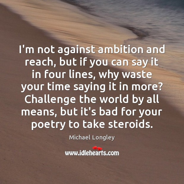 I'm not against ambition and reach, but if you can say it Image