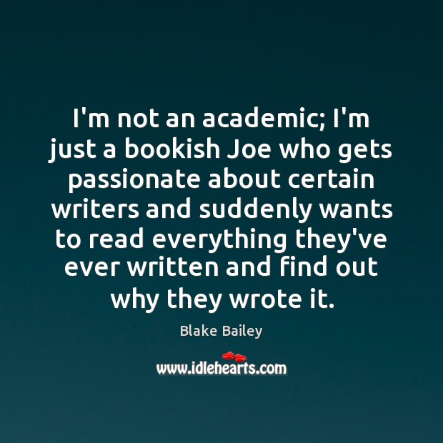 Image, I'm not an academic; I'm just a bookish Joe who gets passionate