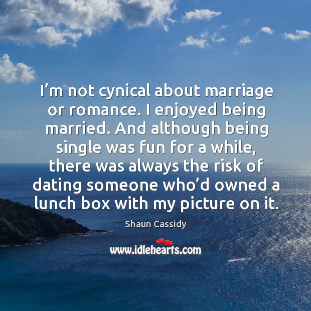 Single and not dating