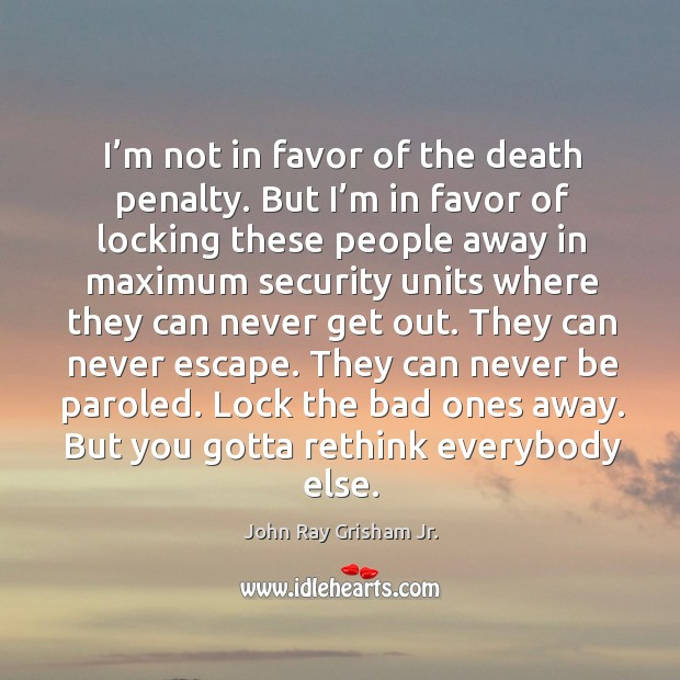 in favor of the death penalty Only a minority of the american public would favor the death penalty if coalition to abolish the death penaltythe case against the death penalty was first.