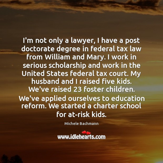 I'm not only a lawyer, I have a post doctorate degree in Image