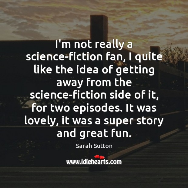 I'm not really a science-fiction fan, I quite like the idea of Image