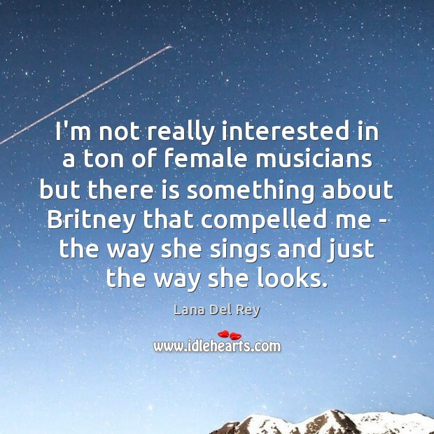 I'm not really interested in a ton of female musicians but there Image
