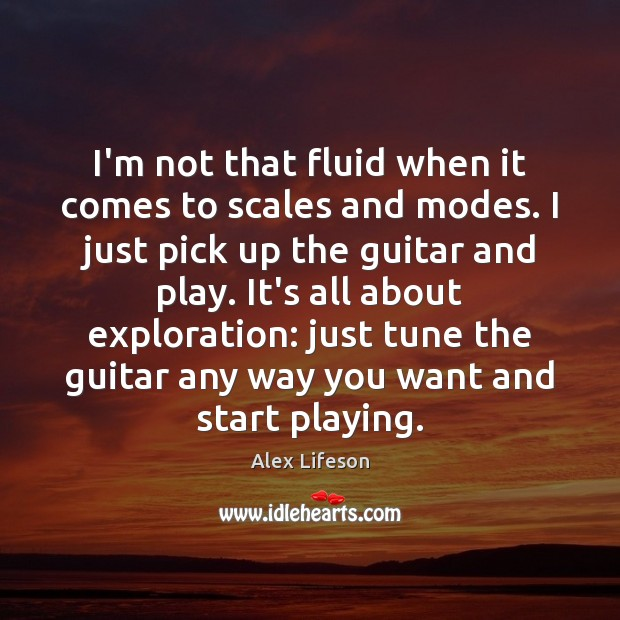 Image, I'm not that fluid when it comes to scales and modes. I